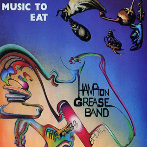 hampton_grease_band-music_to_eat-front